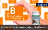 Buchweizen Sprossenmehl mit allen B-Vitaminen, 60 Stk à 550 mg. Premium-Kapseln